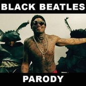 Play & Download Black Beatles Parody by Bart Baker | Napster