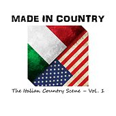 Made in Country: The Italian Country Scene, Vol.1 by Various Artists
