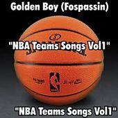 Play & Download NBA teams songs Vol1 by Golden Boy (Fospassin) | Napster