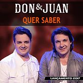 Play & Download Quer Saber by Don & Juan | Napster