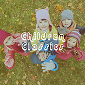 Play & Download Children Classics by Various Artists | Napster