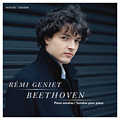 Play & Download Beethoven: Piano Sonatas by Rémi Geniet | Napster