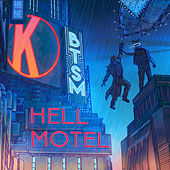 Play & Download Hell Motel by Black Tiger Sex Machine   Napster