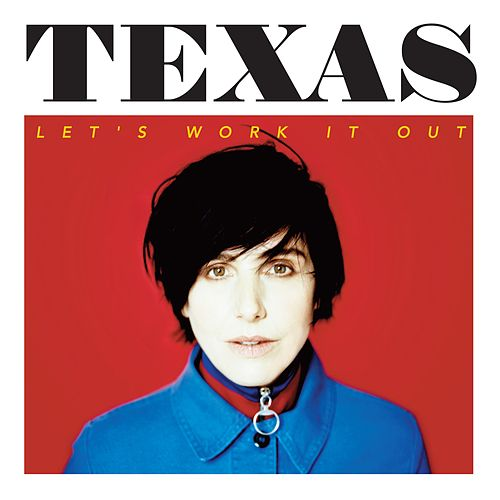 Let's Work It Out by Texas