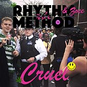 Cruel by Rhythm Method