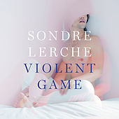 Play & Download Violent Game by Sondre Lerche | Napster