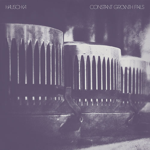 Constant Growth Fails by Hauschka
