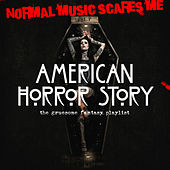 American Horror Story - The Gruesome Fantasy Playlist by Various Artists