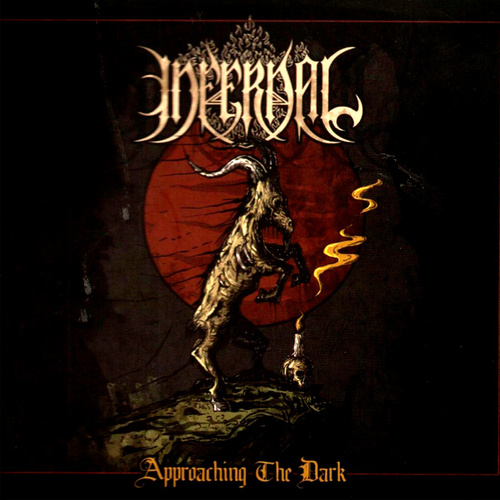 Approaching the Dark by Infernal