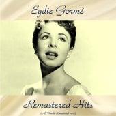 Remastered Hits (Remastered 2017) de Eydie Gorme