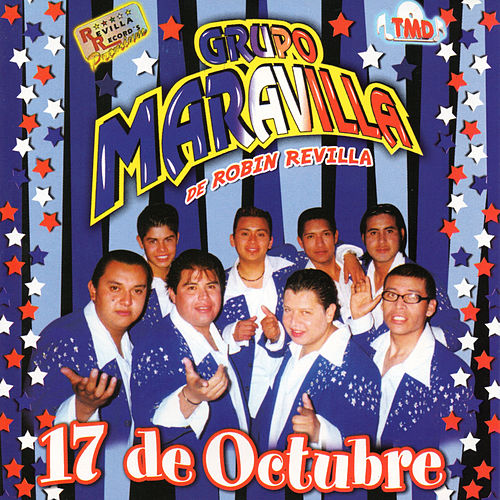 Play & Download 17 de Octubre by Grupo Maravilla | Napster