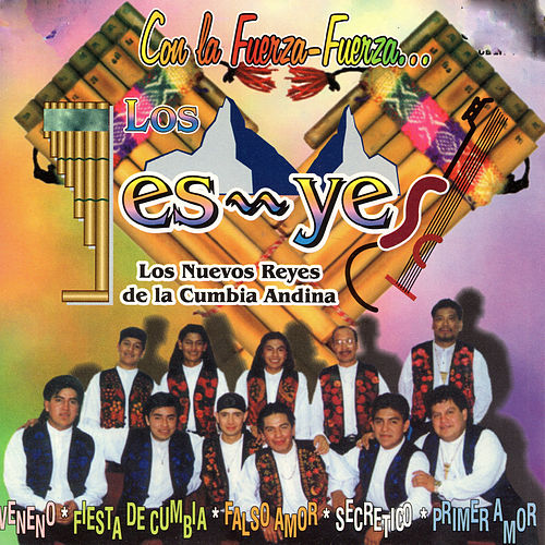 Play & Download Con la Fuerza Fuerza by Los Yes Yes | Napster