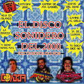 El Disco Sonidero del 2000 by Various Artists
