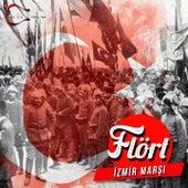 Play & Download İzmir Marşı by Flört | Napster