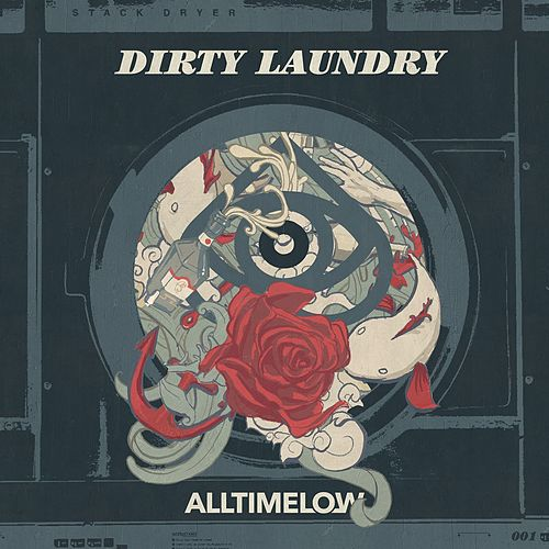 Play & Download Dirty Laundry by All Time Low | Napster