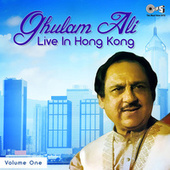 Play & Download Ghulam Ali Live in Hong Kong, Vol. 1 by Ghulam Ali | Napster