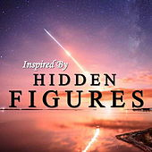 Inspired By 'Hidden Figures' von Various Artists