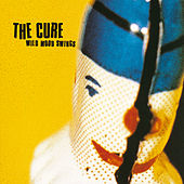 Play & Download Wild Mood Swings by The Cure | Napster