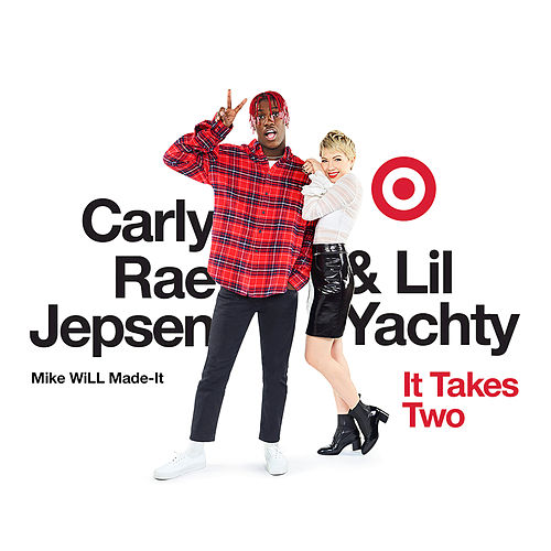 Play & Download It Takes Two by Carly Rae Jepsen | Napster