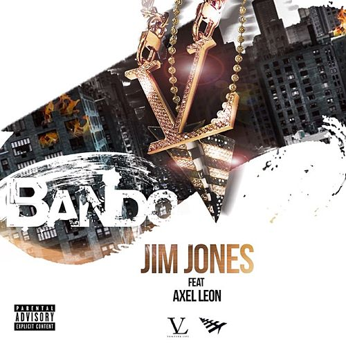 Play & Download Bando (feat. Axel Leon) by Jim Jones | Napster
