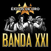 Play & Download Éxitos de Oro by Banda XXI | Napster