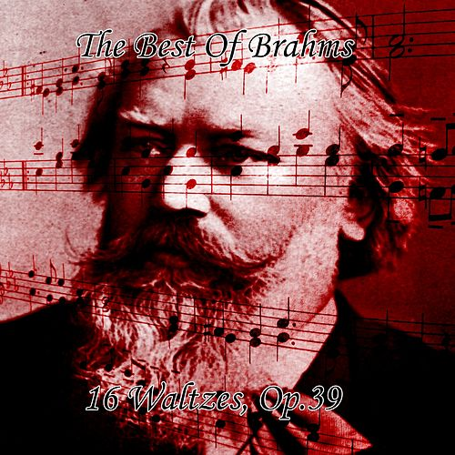 The Best Of Brahms 16 Waltzes, Op 39 by Dietrich Fischer-Dieskau