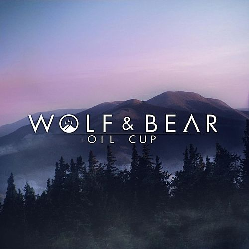 Play & Download Oil Cup by Wolf | Napster