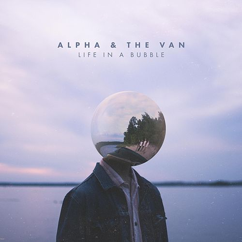 Play & Download Life in a Bubble - EP by Alpha | Napster