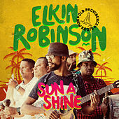 Play & Download Sun a Shine by Elkin Robinson | Napster