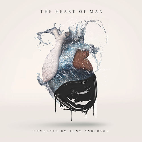 The Heart of Man by Tony Anderson