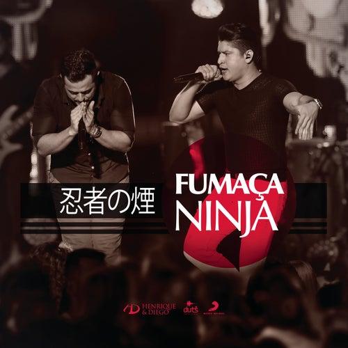 Fumaça Ninja (Ao Vivo) de Henrique & Diego