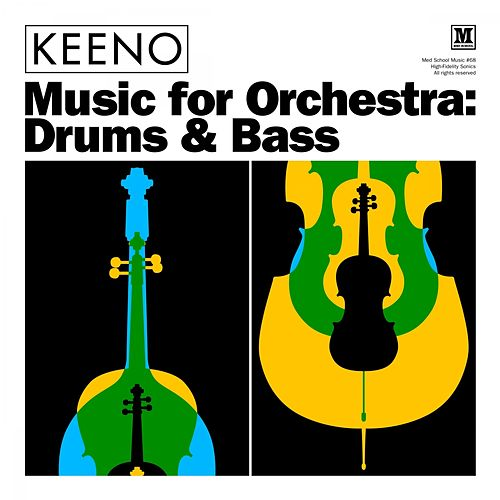 Music for Orchestra: Drums & Bass by Keen-O