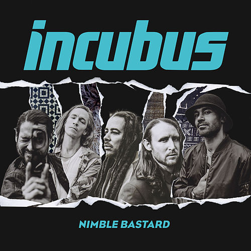 Play & Download Nimble Bastard by Incubus | Napster