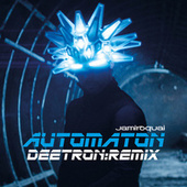 Play & Download Automaton (Deetron Remix) by Jamiroquai | Napster