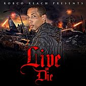 Live or Die by Mr. Versee