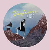 Kings by The Wayfarers