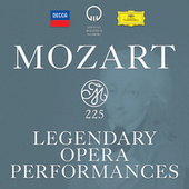 Mozart 225 - Legendary Opera Performances by Various Artists