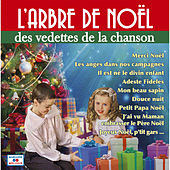 Play & Download L'arbre de Noël des vedettes de la chanson by Various Artists | Napster
