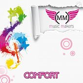 Play & Download Comfort by Music Makers | Napster