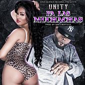 Play & Download Pa las Muchachas by Unity | Napster