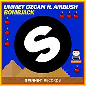 Play & Download Bombjack by Ummet Ozcan | Napster