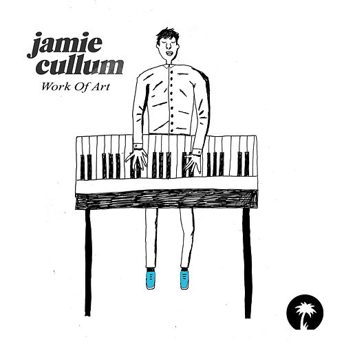 Work Of Art von Jamie Cullum
