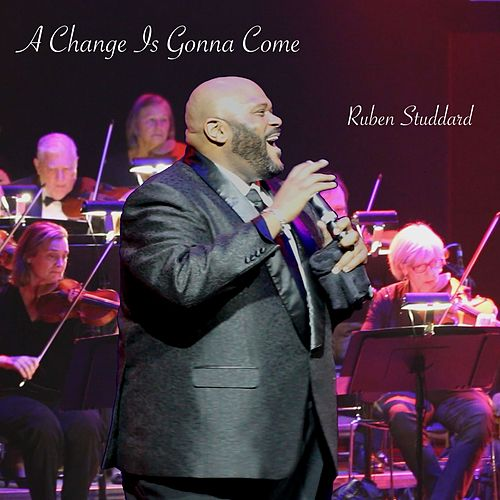 Play & Download A Change Is Gonna Come by Ruben Studdard | Napster