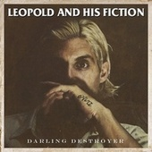 Darling Destroyer by Leopold and his Fiction