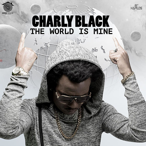 The World Is Mine de Charly Black