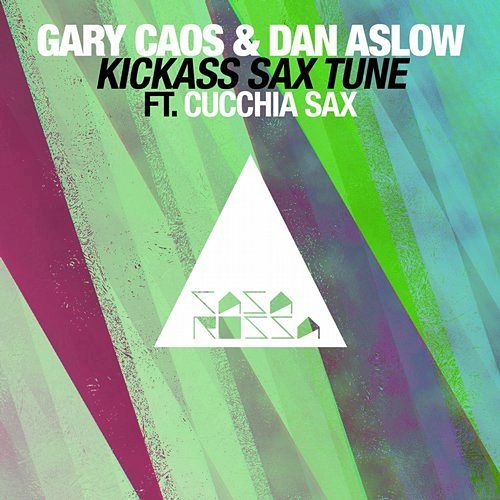 Play & Download Kickass Sax Tune by Gary Caos | Napster