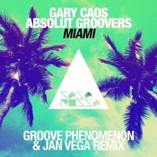 Play & Download Miami (Jan Vega & Groove Phenomenon Remix) by Gary Caos | Napster