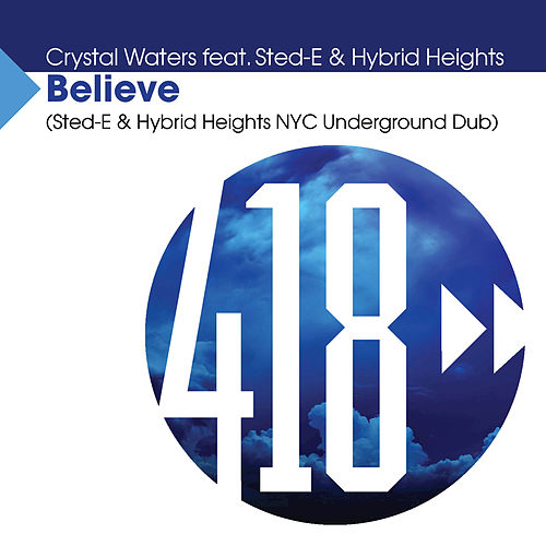 Believe by Crystal Waters
