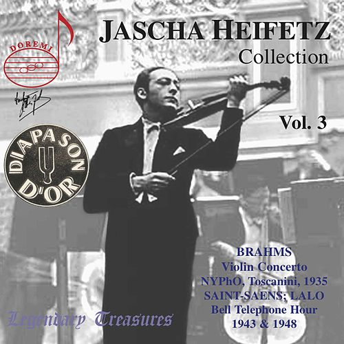 Play & Download Jascha Heifetz Collection, Vol. 3 (Live) by Jascha Heifetz | Napster