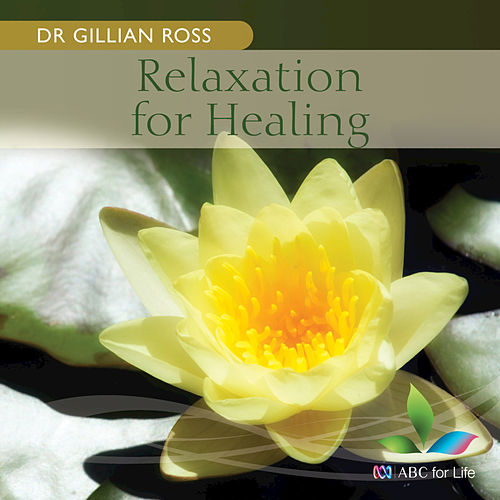 Relaxation For Healing by Stephanie McCallum